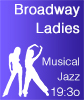 Brodway Ladies - Musical Jazz